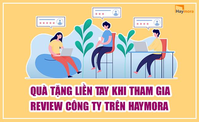 Quà tặng liền tay khi tham gia review công ty trên Haymora