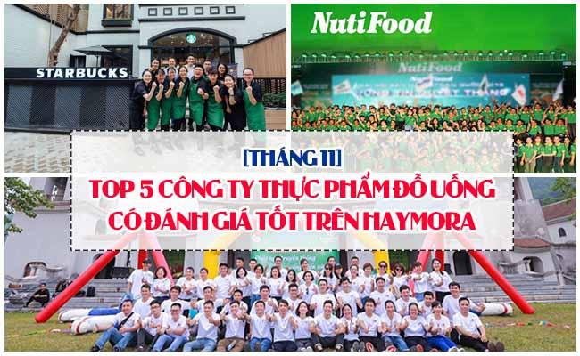 [Tháng 11] Top 5 công ty thực phẩm đồ uống có môi trường làm việc tốt